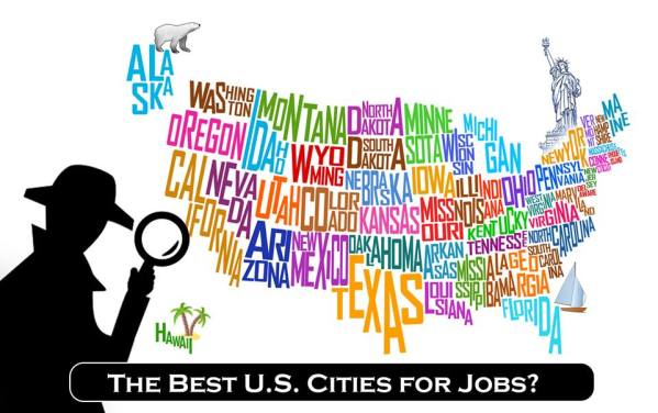 The Best US Cities for Jobs